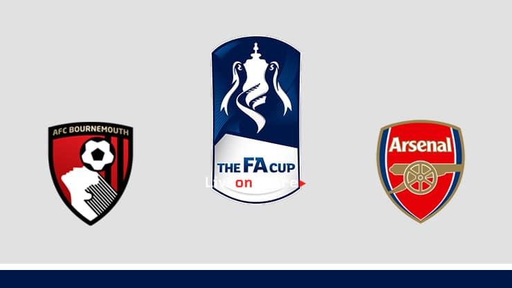 Bournemouth vs Arsenal Preview and Prediction Live stream Fa Cup 2020