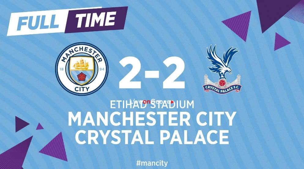 Manchester City 2-2 Crystal Palace Full Highlight Video – Premier League