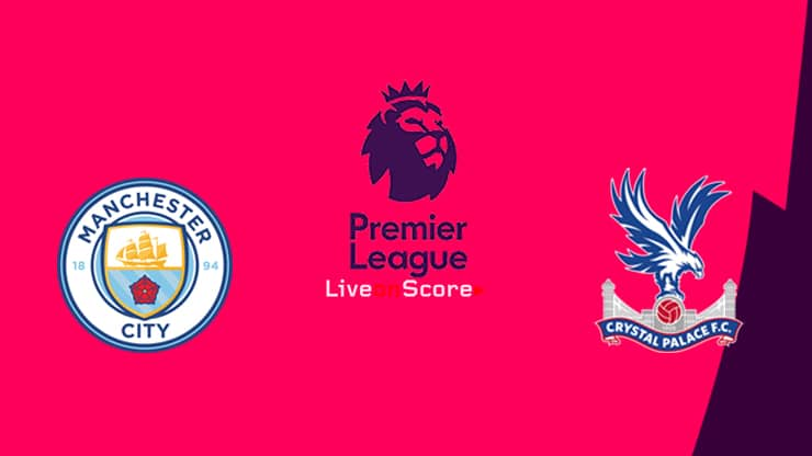Manchester City vs Crystal Palace Preview and Prediction Live stream Premier League 2019/2020