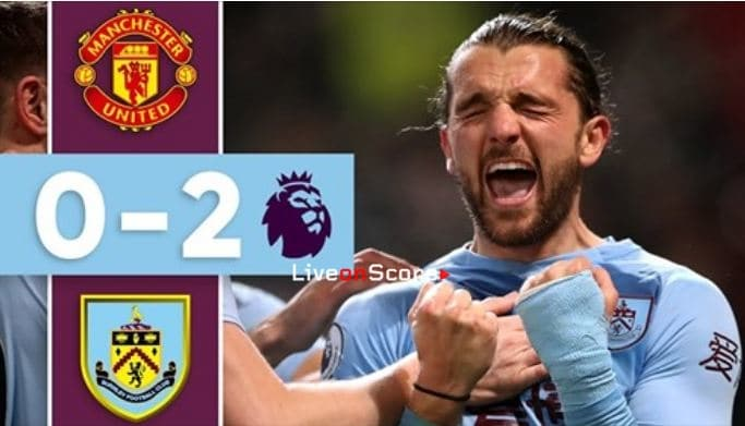Manchester Utd 0-2 Burnley Full Highlight Video – Premier League