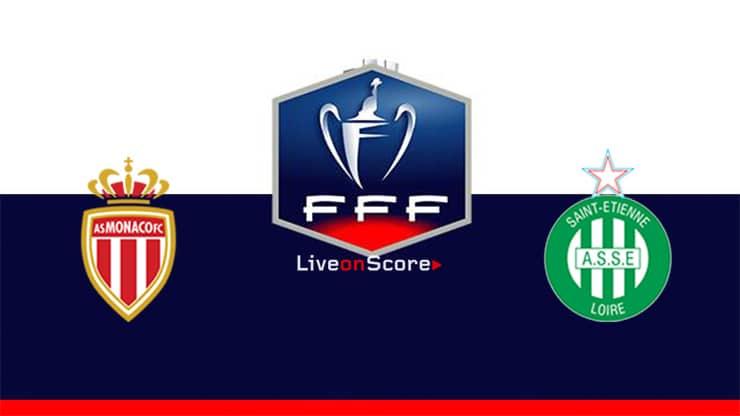 Monaco vs St Etienne Preview and Prediction Live stream Coupe de France 2020