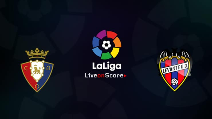 Osasuna vs Levante Preview and Prediction Live stream LaLiga Santander 2020