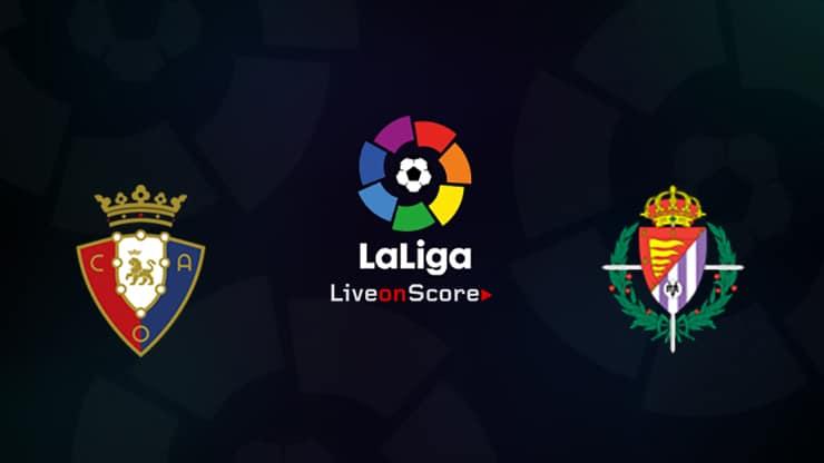 Osasuna vs Valladolid Preview and Prediction Live stream LaLiga Santander 2019/2020