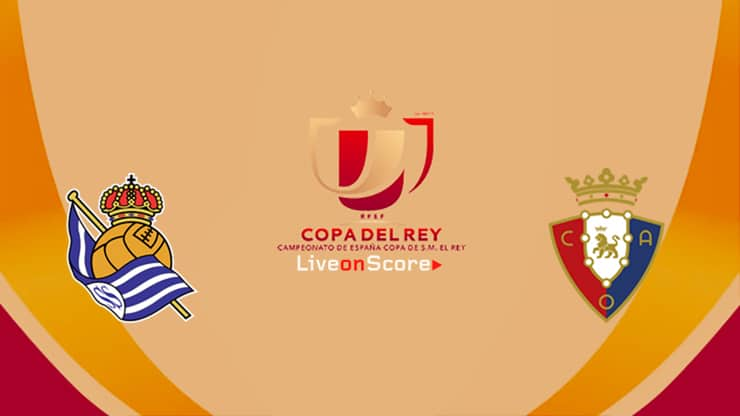 Real Sociedad Vs Osasuna Preview And Prediction Live Stream Copa Del Rey 2020
