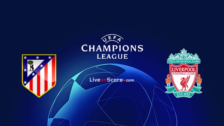 Atl. Madrid vs Liverpool Preview and Prediction Live stream UEFA Champions League 1/8 Finals  2020