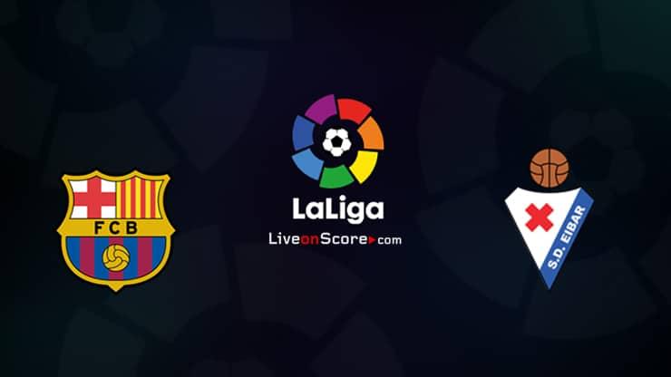 Barcelona vs Eibar Preview and Prediction Live stream LaLiga Santander 2020