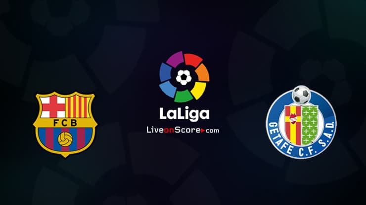 Barcelona vs Getafe Preview and Prediction Live stream LaLiga Santander 2020