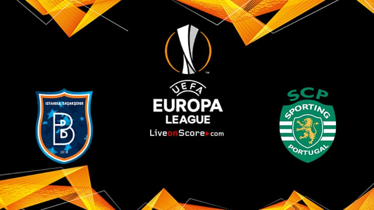 Basaksehir vs Sporting Preview and Prediction Live stream UEFA Europa League 1/16 Finals  2020