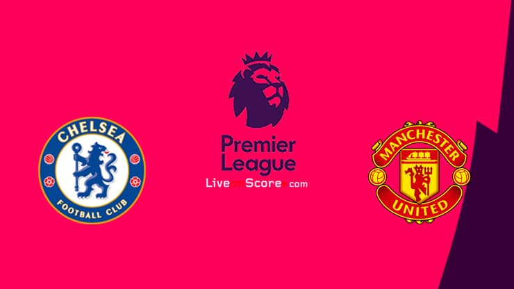 Chelsea vs Manchester Utd Preview and Prediction Live stream Premier League 2020