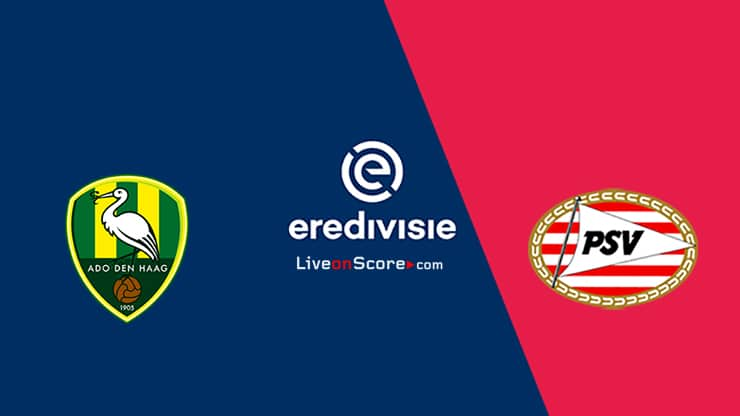 Den Haag vs PSV Preview and Prediction Live stream – Eredivisie 2020