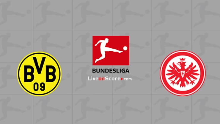 Dortmund vs Eintracht Frankfurt Preview and Prediction Live stream Bundesliga 2020