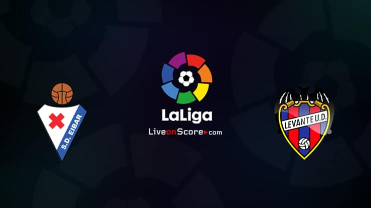 Eibar vs Levante Preview and Prediction Live stream LaLiga Santander 2020