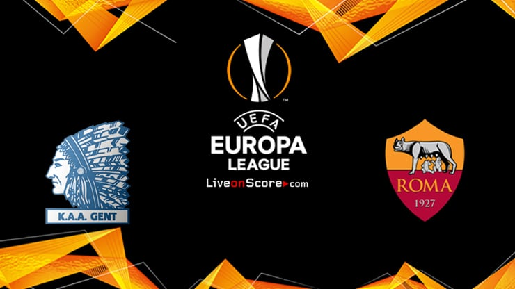 Gent vs AS Roma Preview and Prediction Live stream UEFA Europa League 1/16 Finals  2020