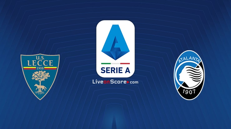 Lecce vs Atalanta Preview and Prediction Live stream Serie Tim A 2020