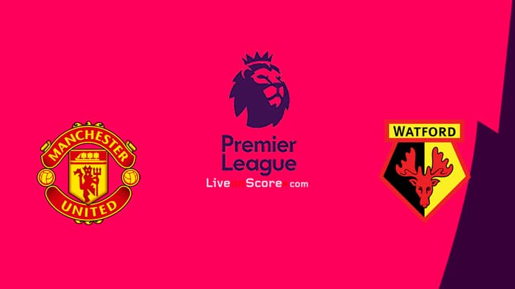 Manchester Utd vs Watford Preview and Prediction Live ...
