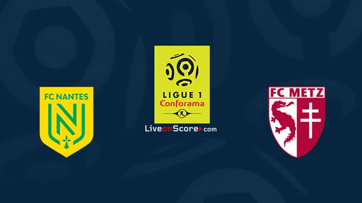 Nantes vs Metz Preview and Prediction Live stream Ligue 1 2020
