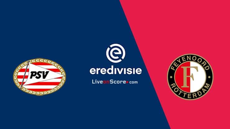 PSV vs Feyenoord Previa, Predicciones y Pronostico Transmision en vivo - Eredivisie 2020