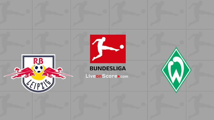 RB Leipzig vs Werder Bremen Preview and Prediction Live stream Bundesliga 2020