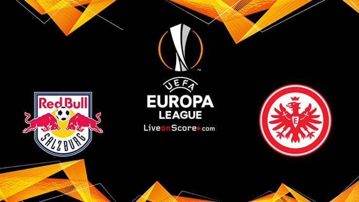 Salzburg vs Eintracht Frankfurt Preview and Prediction Live stream UEFA Europa League 1/16 Finals  2020
