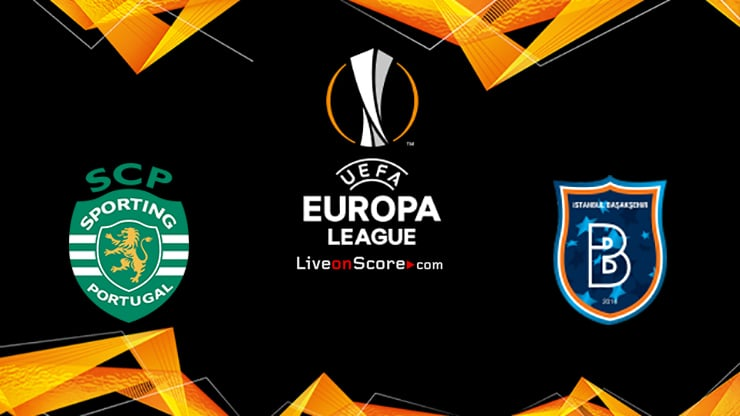 Sporting vs Basaksehir Preview and Prediction Live stream UEFA Europa League 1/16 Finals  2020