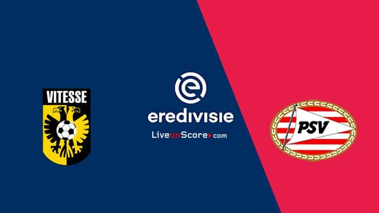 Vitesse vs PSV Previa, Predicciones y Pronostico Transmision en vivo - Eredivisie 2020