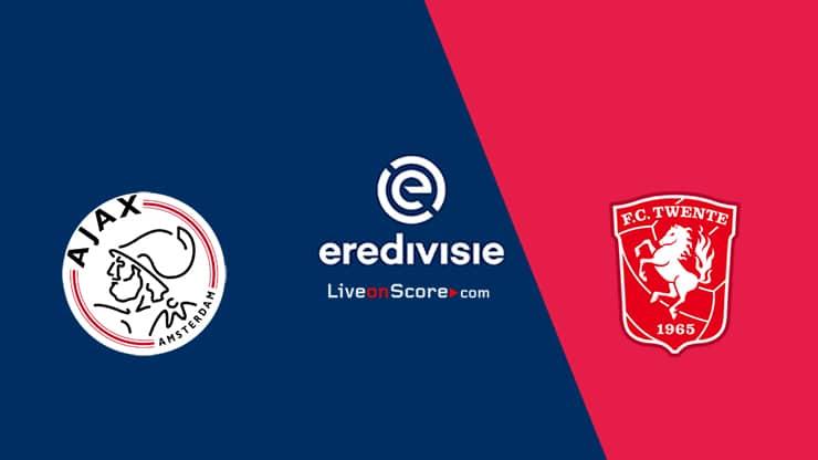 Ajax vs Twente Vista previa y predicción Transmision en vivo - Eredivisie 2020