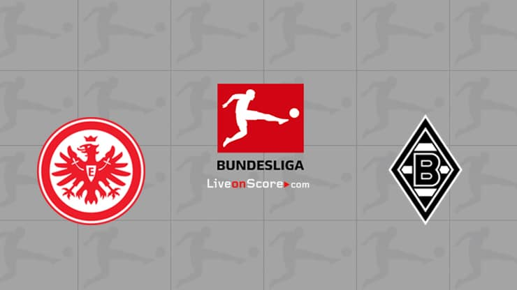 Eintracht Frankfurt vs B. Monchengladbach Preview and Prediction Live stream Bundesliga 2020