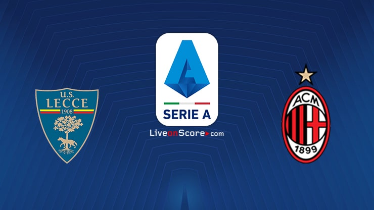 Lecce vs AC Milan Preview and Prediction Live stream Serie Tim A 2020