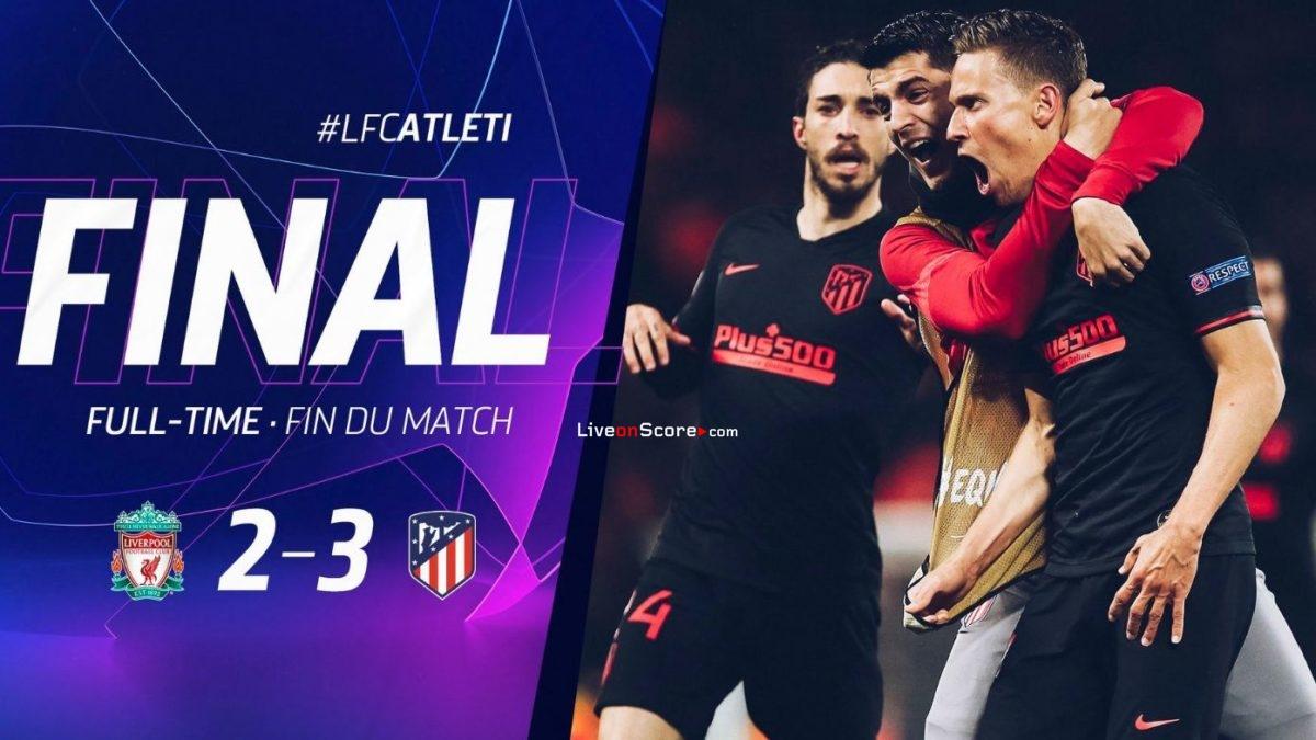 Liverpool 2-3 (ET1-0) Atl. Liga de Campeones de Madrid 1/8 Final FT Score & Goles