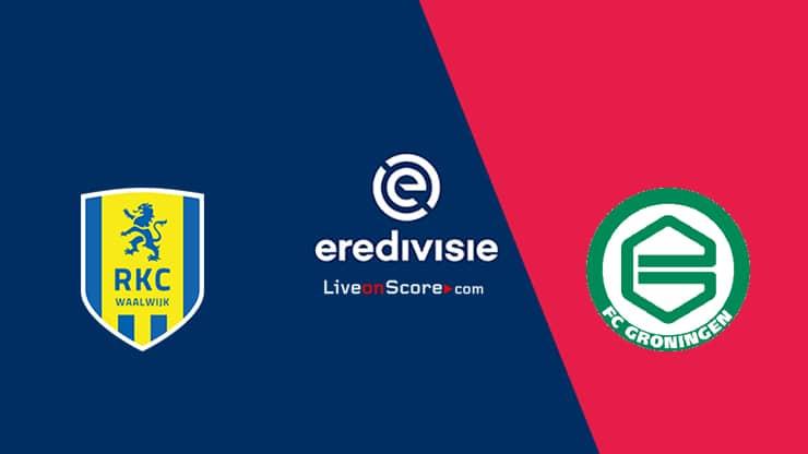 Waalwijk vs Groningen Previa y Predicción Transmision en vivo - Eredivisie 2020