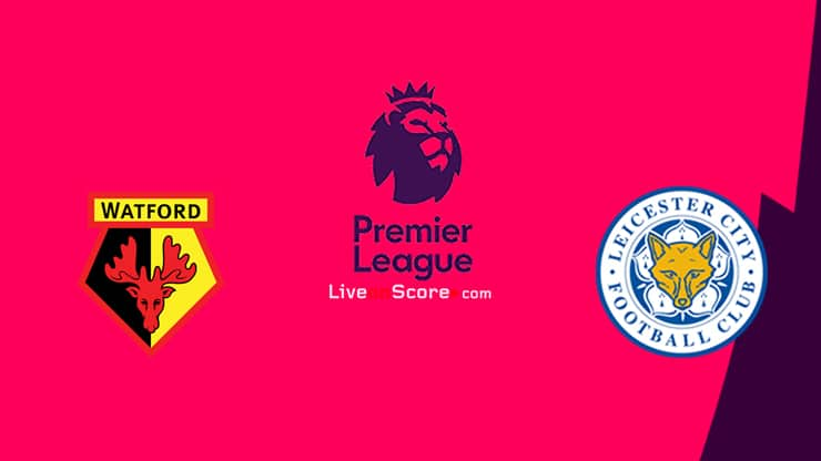Watford vs Leicester Preview and Prediction Live stream Premier League 2020