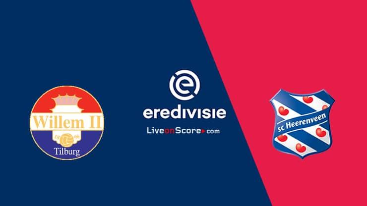 Willem II vs Heerenveen Predicción y transmisión en vivo - Eredivisie 2020