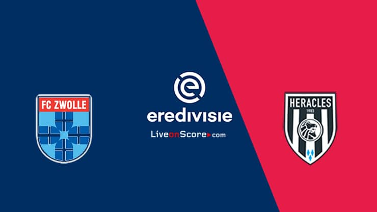 Zwolle vs Heracles Preview and Prediction Live stream – Eredivisie 2020