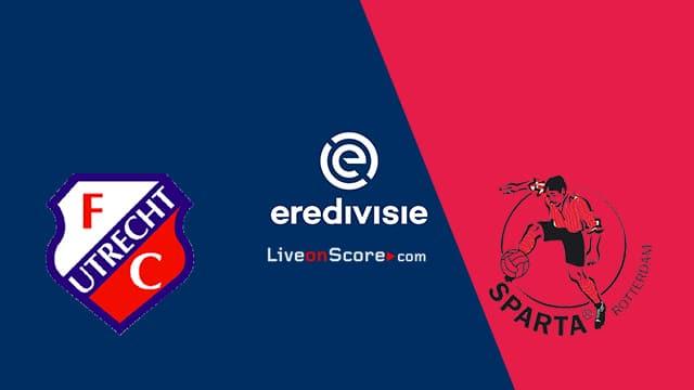 Utrecht vs Sparta Rotterdam Predicción y predicción Transmision en vivo - Eredivisie 2020