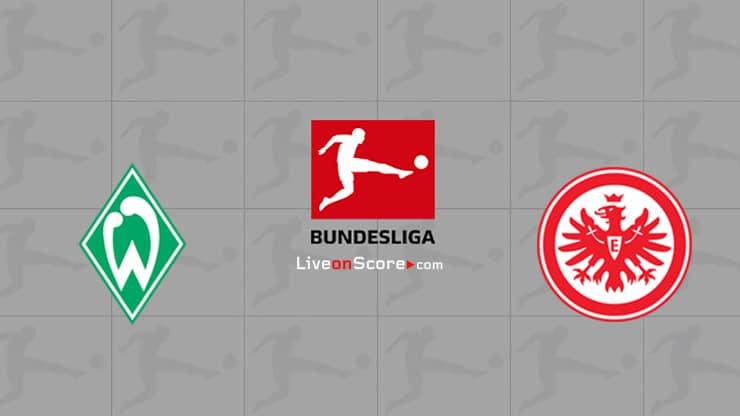 Werder Bremen vs Eintracht Frankfurt Preview and Prediction Live stream Bundesliga 2020