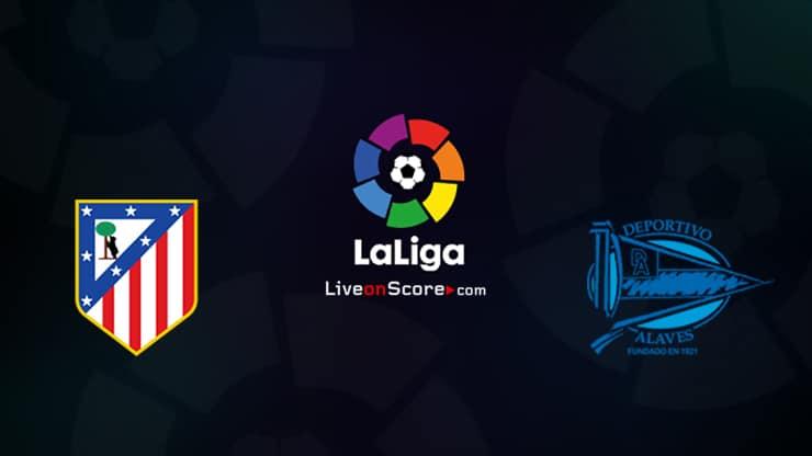Atl. Madrid vs Alaves Preview and Prediction Live stream LaLiga Santander 2020
