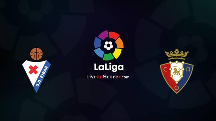 Eibar vs Osasuna Prediccion y Pronostico Transmision en vivo LaLiga Santander 2020