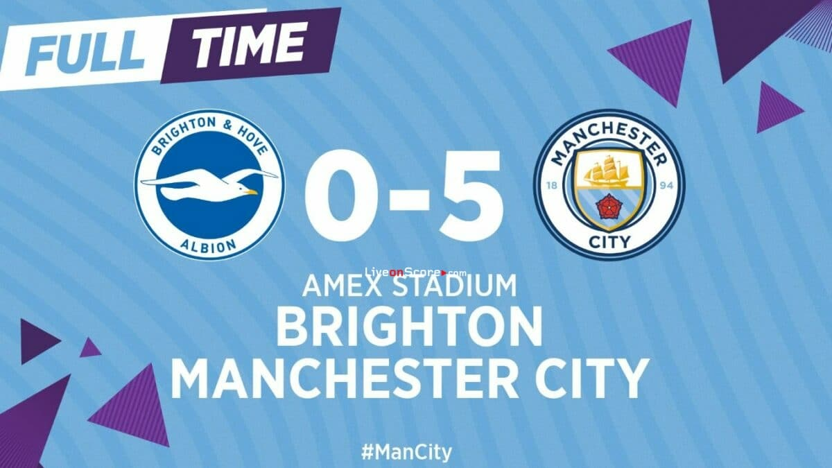 Brighton 0-5 Manchester City Full Highlight Video – Premier League