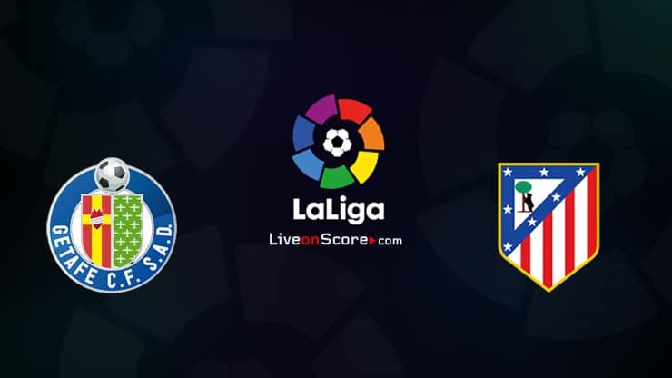 Getafe vs Atl. Vista previa y predicción de Madrid Transmision en vivo LaLiga Santander 2020