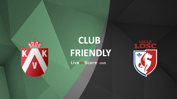 Kortrijk vs Lille Preview and Prediction Live stream – Club Friendly 2020