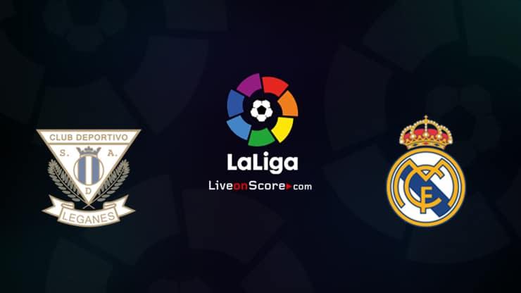 Leganes vs Real Madrid Previa, Predicciones y Pronostico Transmision en vivo LaLiga Santander 2020