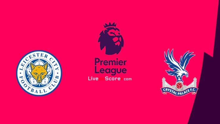 Leicester vs Crystal Palace Preview and Prediction Live stream Premier League 2020