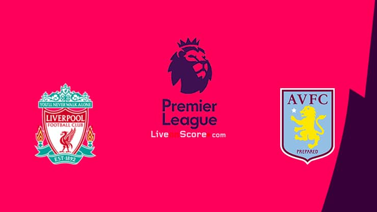Liverpool vs Aston Villa Prediccion y Pronostico Transmision en vivo Premier League 2020