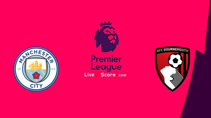 Manchester City vs Bournemouth Preview and Prediction Live stream Premier League 2020