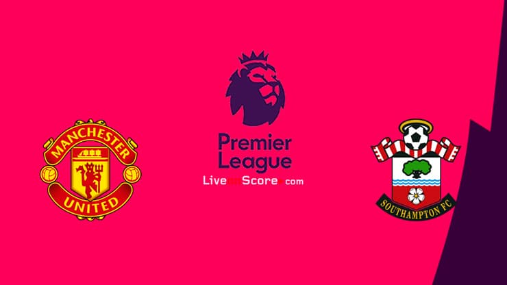 Manchester Utd vs Southampton Preview and Prediction Live stream Premier League 2020