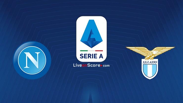 Napoli vs Lazio Preview and Prediction Live stream Serie ...
