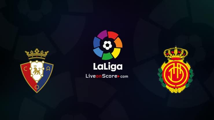 Osasuna vs Mallorca Preview and Prediction Live stream LaLiga Santander 2020