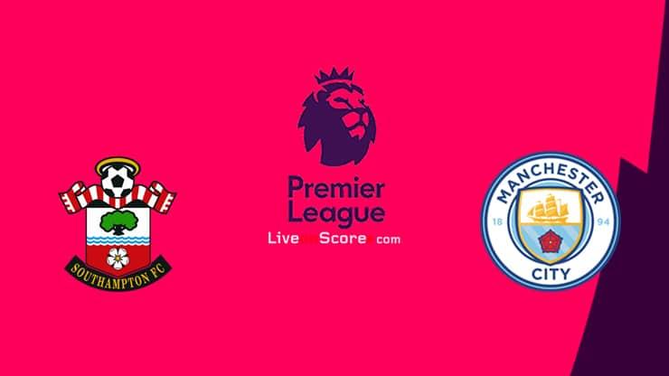 Southampton vs Manchester City Preview and Prediction Live stream Premier League 2020