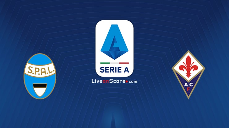 Spal vs Fiorentina Preview and Prediction Live stream Serie Tim A 2020