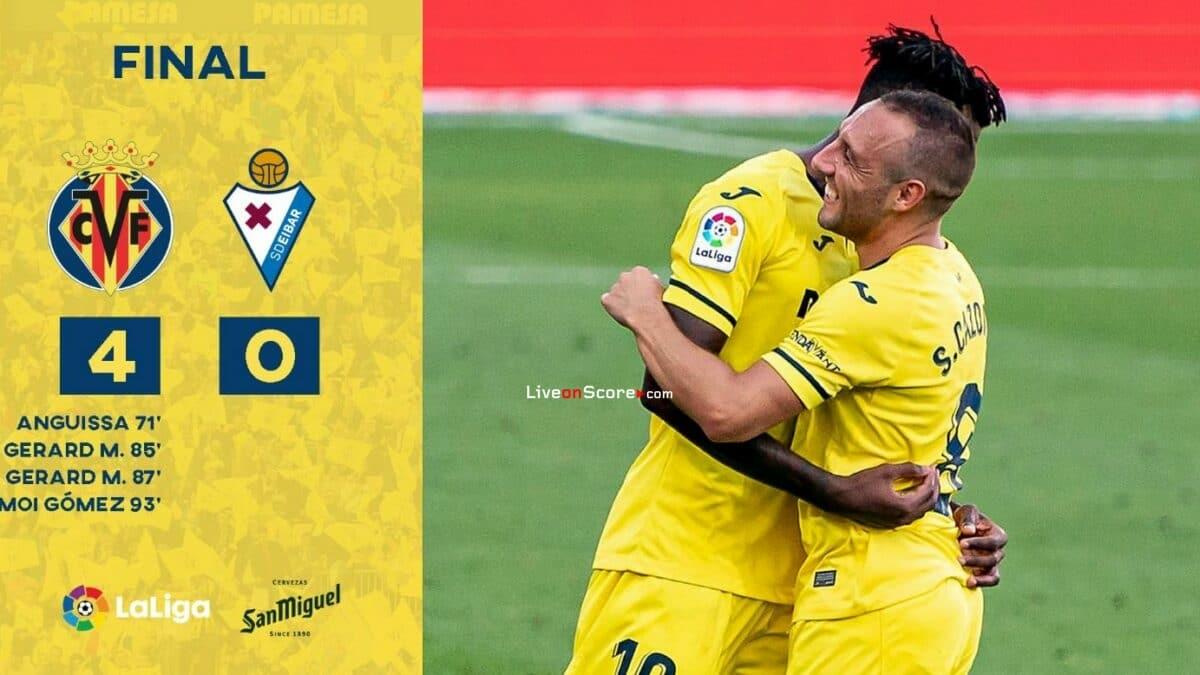 Villarreal 4-0 Eibar Goles y resultado - LaLiga Santander